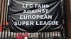 Super League: de puinruimer is ook de veroorzaker van de hele rotzooi in het voetbal | commentaar
