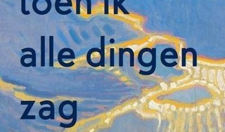 De ritmische taal van Jacob Groot in 'Toen ik alle dingen zag'